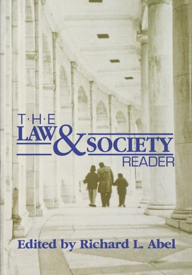 The Law and Society Reader - Morrow, John, and Abel, Richard L (Editor)