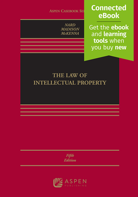 The Law of Intellectual Property - Nard, Craig Allen