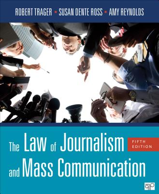 The Law of Journalism and Mass Communication - Trager, Robert (Editor)