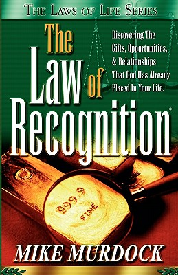 The Law of Recognition - Murdock, Mike, Dr.