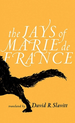 The Lays of Marie de France - Slavitt, David R (Translated by)