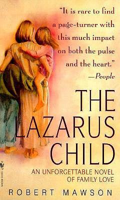 The Lazarus Child - Mawson, Robert