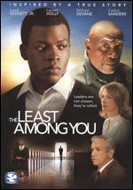 The Least Among You