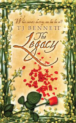 The Legacy - Bennett, T J