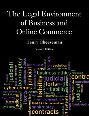 The Legal Environment of Business and Online Commerce - Cheeseman, Henry R.