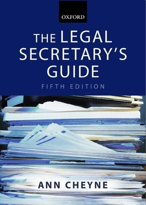 The Legal Secretary's Guide - Cheyne, Ann
