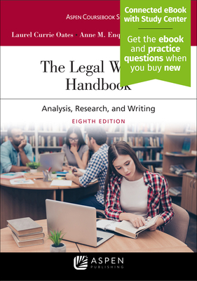 The Legal Writing Handbook: Analysis, Research, and Writing - Oates, Laurel Currie, and Enquist, Anne, and Francis, Jeremy
