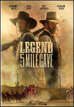 The Legend of 5 Mile Cave - Brent Christy