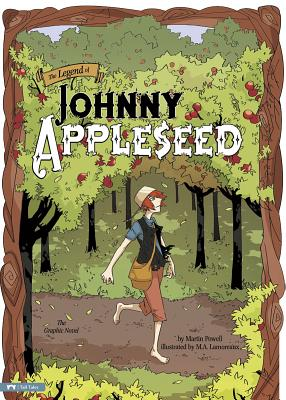 The Legend of Johnny Appleseed - Powell, Martin (Retold by)