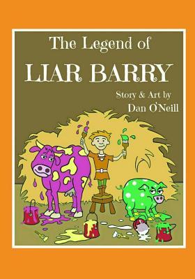 The Legend of Liar Barry - O'Neill, Dan