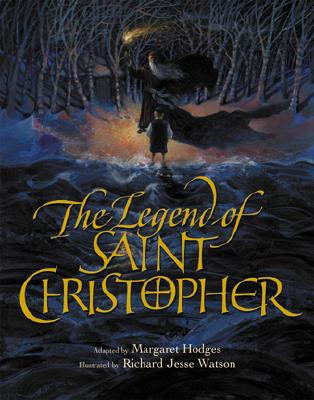 The Legend of Saint Christopher: From the Golden Legend Englished by William Caxton, 1483 - Hodges, Margaret