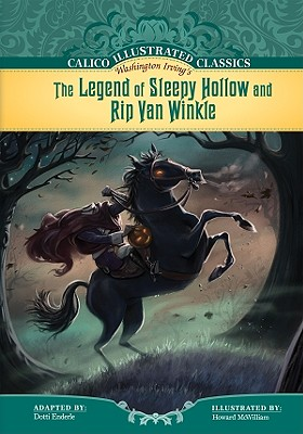The Legend of Sleepy Hollow and Rip Van Winkle - Irving, Washington