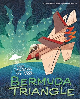 The Legend of the Bermuda Triangle - Troupe, Thomas Kingsley, and Flaherty, Terry (Consultant editor)