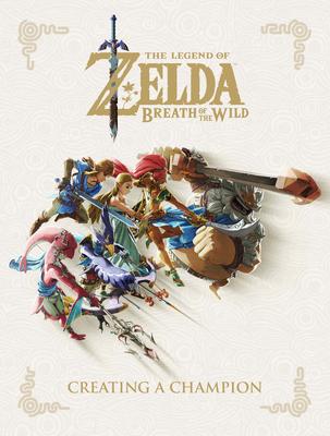 The Legend of Zelda: Breath of the Wild--Creating a Champion - Nintendo (Creator)