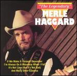 The Legendary Merle Haggard