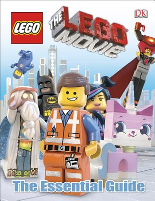 The Lego Movie: The Essential Guide - Dolan, Hannah