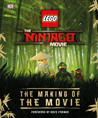 The LEGO (R) NINJAGO (R) Movie (TM) The Making of the Movie - Miller-Zarneke, Tracey