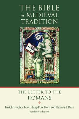 The Letter to the Romans - Levy, Ian Christopher (Editor)