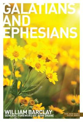 The Letters to the Galatians and Ephesians - Barclay, William, and Drane, John (Foreword by)