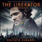 The Liberator (Libertador) [Original Soundtrack]