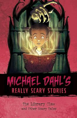 The Library Claw: And Other Scary Tales - Dahl, Michael
