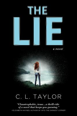 The Lie - Taylor, C L