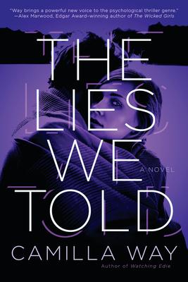 The Lies We Told - Way, Camilla