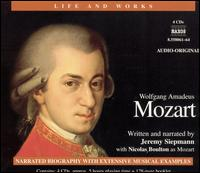 The Life and Works of Wolfgang Amadeus Mozart - Andrea Martin (vocals); Anna di Mauro (vocals); Balázs Szokolay (piano); Concentus Hungaricus; Dénes Várjon (piano);...