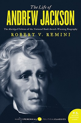 The Life of Andrew Jackson - Remini, Robert Vincent