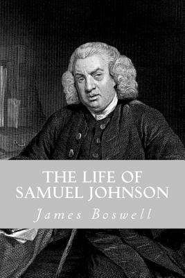 The Life of Samuel Johnson - Boswell, James
