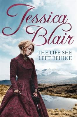 The Life She Left Behind - Blair, Jessica