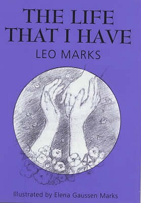 The Life That I Have - Marks, Leo