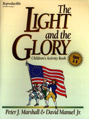 The Light and the Glory Children's Activity Book - Marshall, Peter, Sir, and Manuel, David