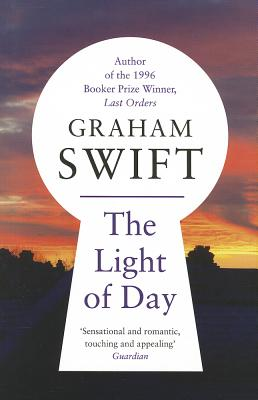 The Light of Day - Swift, Graham