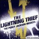The Lightning Thief: The Percy Jackson Musical [Original Cast Recording]