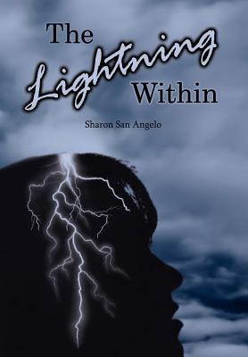 The Lightning Within - San Angelo, Sharon