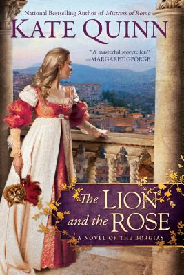 The Lion and the Rose - Quinn, Kate