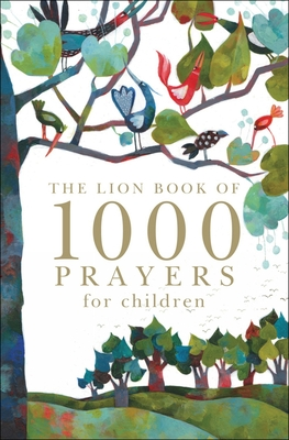 The Lion Book of 1000 Prayers for Children - Rock, Lois