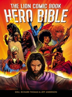 The Lion Comic Book Hero Bible - Anderson, Jeff, (Te