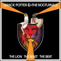 The Lion the Beast the Beat [Deluxe Edition] - Grace Potter and the Nocturnals