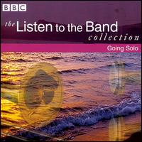 The Listen to the Band Collection: Going Solo - CWS (Glasgow) Band; Desford Colliery Caterpillar Band; Eikanger-Bjørsvik Musikklag; Grimethorpe Colliery Band;...