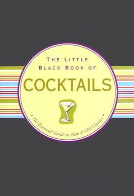 The Little Black Book of Cocktails - Reynolds, Virginia