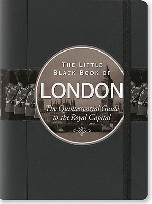 The Little Black Book of London, 2010 Edition - Neskow, Vesna