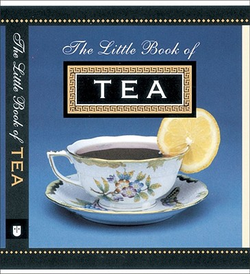 The Little Book of Tea - Andrews McMeel Publishing, and Ariel Books