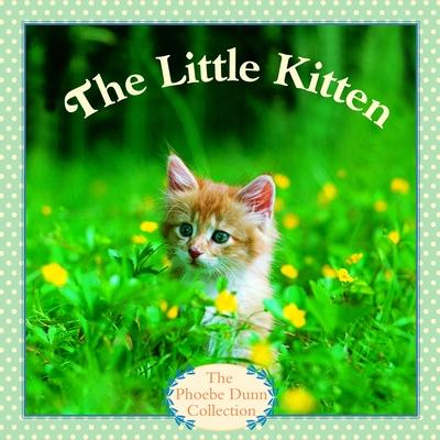 The Little Kitten - Dunn, Judy