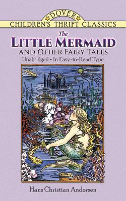 The Little Mermaid and Other Fairy Tales: Unabridged in Easy-To-Read Type - Andersen, Hans Christian