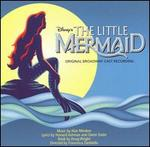 The Little Mermaid [Original Broadway Cast Recording] - Original Broadway Cast Recording