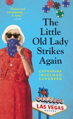 The Little Old Lady Strikes Again - Ingelman-Sundberg, Catharina