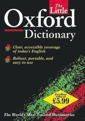 The Little Oxford Dictionary - Waite, Maurice (Editor)