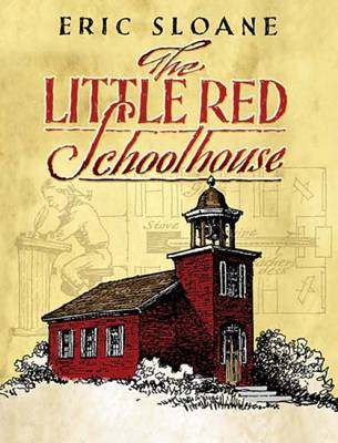 The Little Red Schoolhouse - Sloane, Eric
